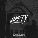 Daybreakers – Empty (EP) (2017) 320 kbps