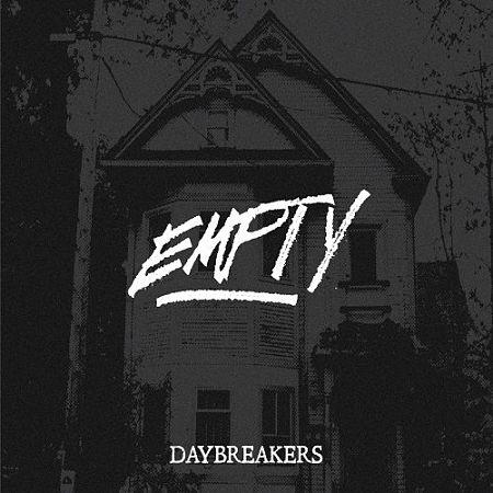 Daybreakers - Empty (EP) (2017) 320 kbps