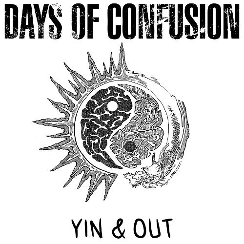 Days Of Confusion - Yin & Out (2017) 320 kbps