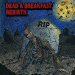Dead & Breakfast – Rebirth (2017) 320 kbps