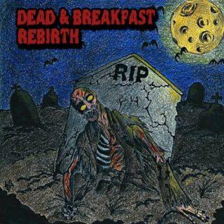 Dead & Breakfast - Rebirth (2017) 320 kbps