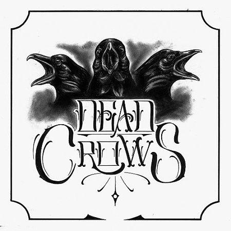 Dead Crows - Dead Crows (2017) 320 kbps