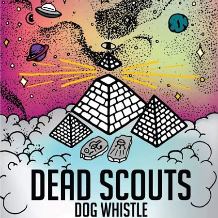 Dead Scouts - Dog Whistle (2017) 320 kbps
