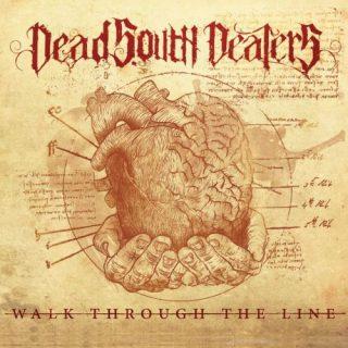 Dead South Dealers - Walk Through the Line (2017) 320 kbps