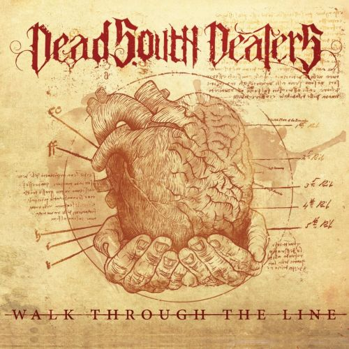 Dead South Dealers - Walk Through the Line (2017) 320 kbps