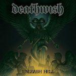 Deathwish – Unleash Hell (2017) 320 kbps (transcode)