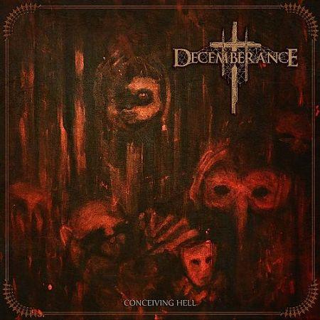 Decemberance - Conceiving Hell (2017) 320 kbps