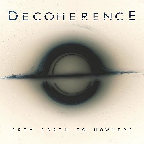 Decoherence - From Earth To Nowhere (2017) 320 kbps