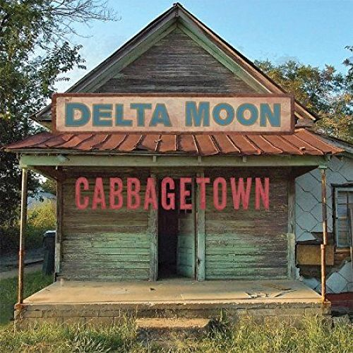 Delta Moon - Cabbagetown (2017) 320 kbps