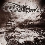 Descent into Maelstrom – Descent into Maelstrom (2017) 320 kbps