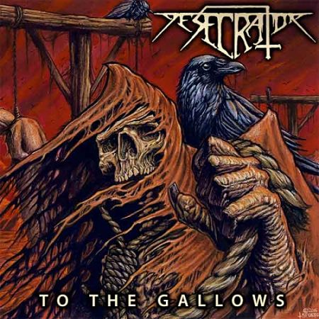 Desecrator - To the Gallows (2017) 320 kbps