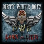 Dirty White Boyz – Down And Dirty (2017) 320 kbps