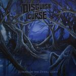 Disguise the Curse – Echoes of the Dying Light (2017) 320 kbps