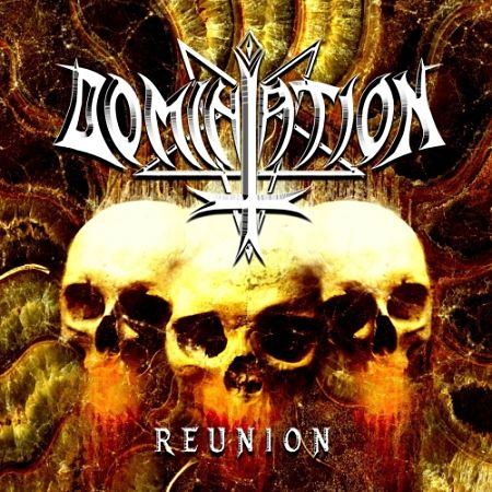 Domination - Reunion (2017) 320 kbps