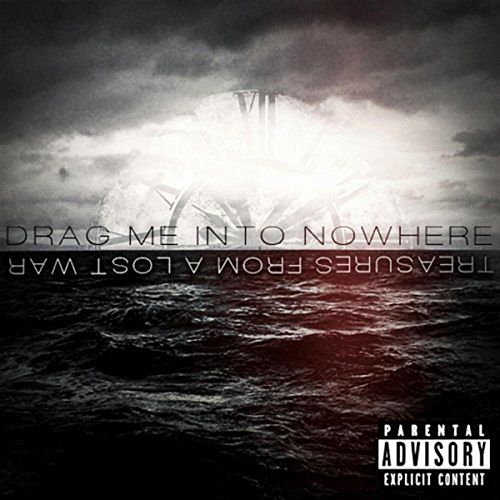Drag Me into Nowhere - Treasures from a Lost War (2017) 320 kbps