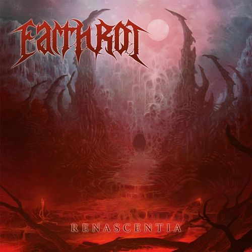 Earth Rot - Renascentia (2017) 320 kbps