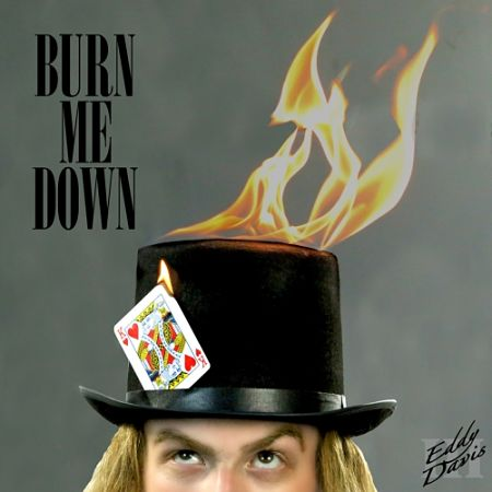 Eddy Davis III - Burn Me Down (2017) 320 kbps
