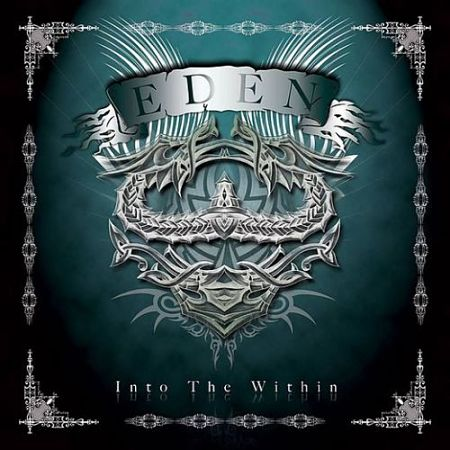Eden – Into The Within (2010) (Reissue 2017) 320 kbps