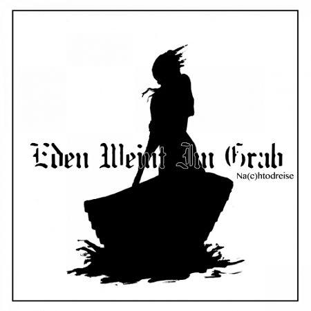 Eden Weint Im Grab - Na(c)htodreise (2017) 320 kbps