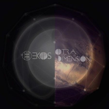 Ekos - Otra Dimension (2017) 320 kbps