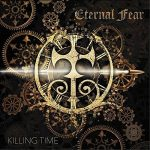Eternal Fear – Killing Time (2017) 320 kbps