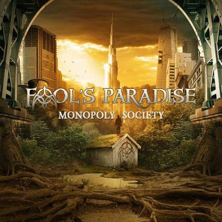 Fool's Paradise - Monopoly Society (2017) 320 kbps