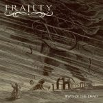 Frailty – Ways of the Dead (2017) 320 kbps