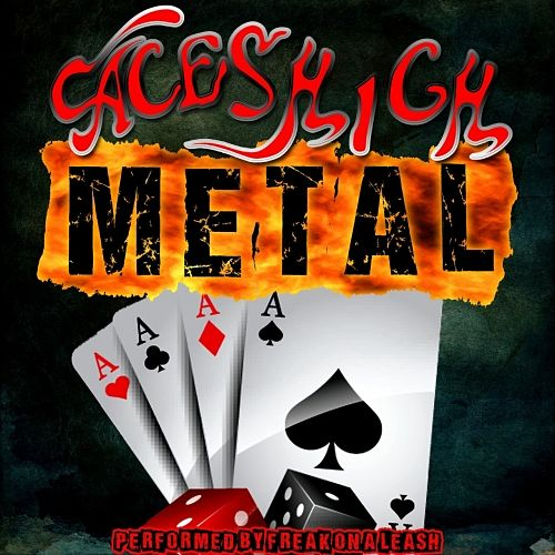 Freak On a Leash - Aces High Metal (2017) 320 kbps