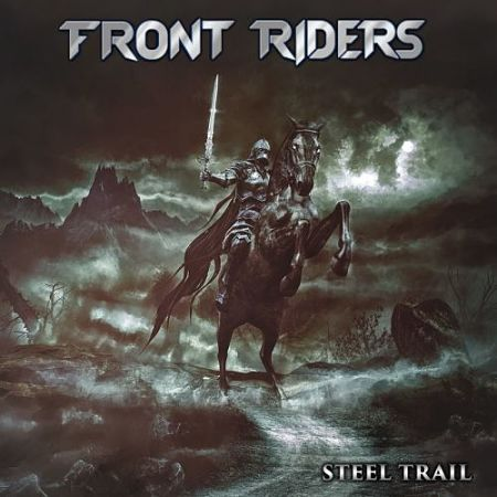 Front Riders - Steel Trail (2017) 320 kbps