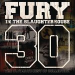 Fury In The Slaughterhouse – 30 – The Ultimate Best of Collection (2017) 320 kbps