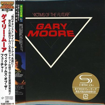 Gary Moore - Victims Of The Future [Japan SHM-CD Remastered, Reissue] (2016) 320 kbps