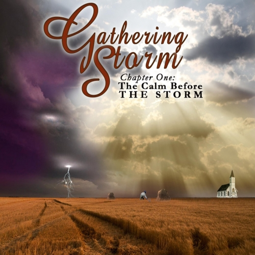 Gathering Storm - Chapter One: The Calm Before the Storm (2017) 320 kbps