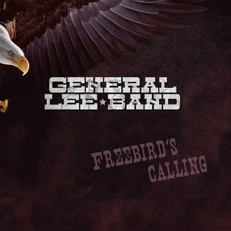 General Lee Band - Freebird's Calling (2017) 320 kbps