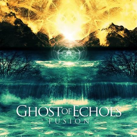 Ghost Of Echoes - Fusion (2017) 320 kbps