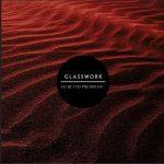 Glasswork – Fear and Trembling (2017) 320 kbps