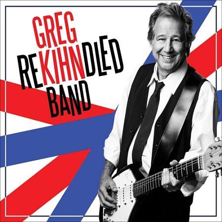 Greg Kihn Band - Rekihndled (2017) 320 kbps