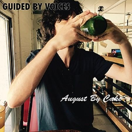 Guided by Voices - August by Cake (2017) 320 kbps