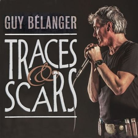 Guy Belanger - Traces & Scars (2017) 320 kbps