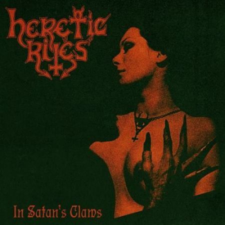 Heretic Rites - In Satan's Claws (2016) 320 kbps