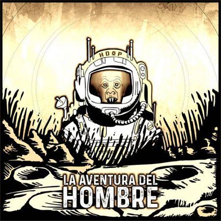 Hombre De Otro Plano - La Aventura Del Hombre (2017) 320 kbps