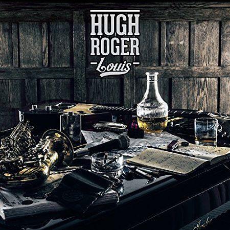 Hugh Roger Louis - Hugh Roger Louis (2017) 320 kbps
