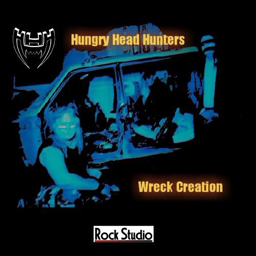 Hungry Head Hunters - Wreck Creation (2017) 320 kbps