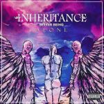 Inheritance – Better Being Alone (2017) 320 kbps