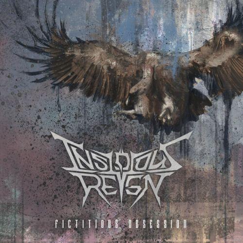 Insidious Reign - Fictitious Obsession (2017) 320 kbps