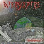 Intersceptre – Tranquility (2017) 192 kbps (upconvert)