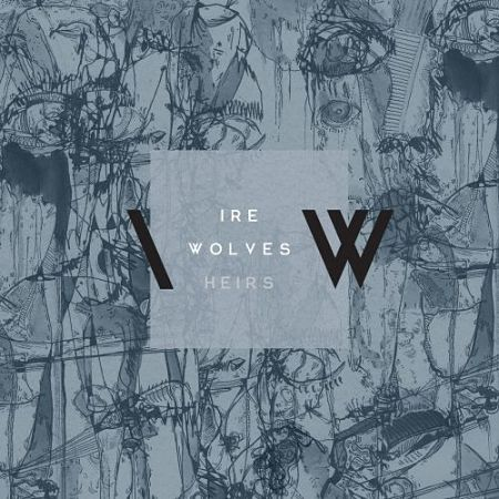 Ire Wolves - Heirs (2017) 320 kbps