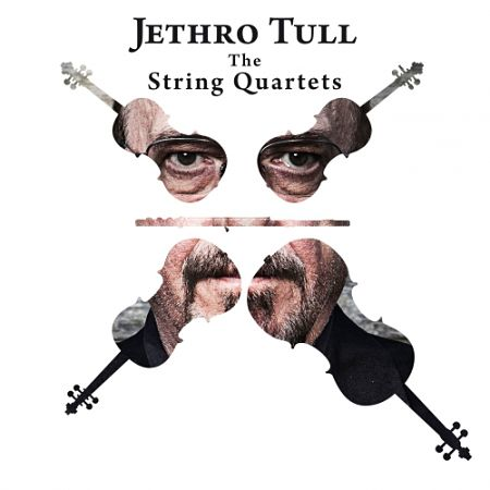 Jethro Tull - The String Quartets (2017) 320 kbps