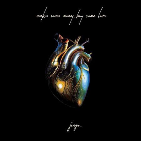 Jingo - Make Some Money, Buy Some Love (2017) 320 kbps