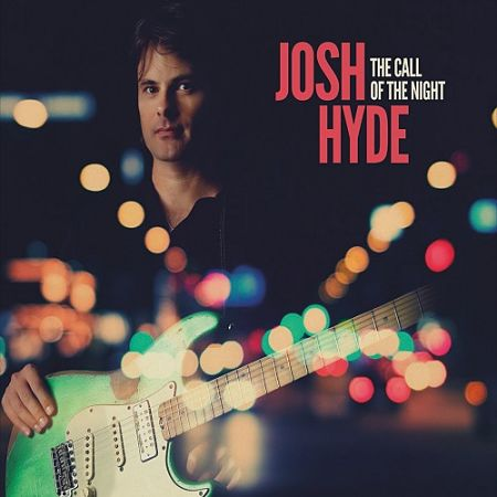 Josh Hyde - The Call of the Night (2017) 320 kbps
