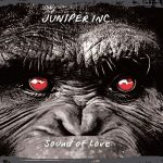 Juniper Inc. – Sound of Love (2017) 320 kbps